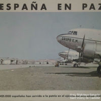 España en paz<br /><br /> 421.000 españoles han servido a la patria en el ejército del aire desde 1942